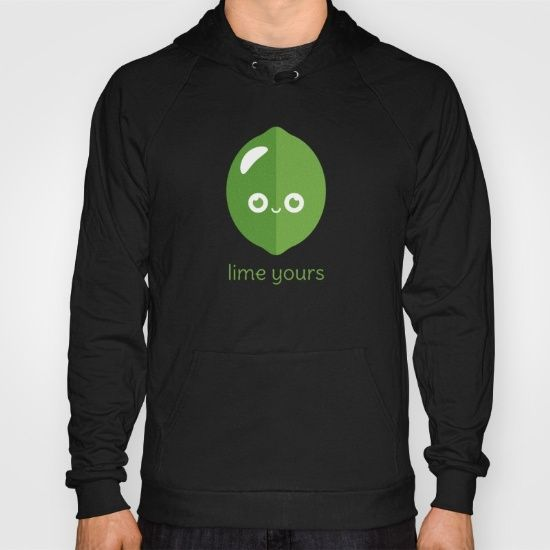 Lime Yours Hoody - pun, puns, lime, limes, sour, citrus, fruit, food, funny, cute, love, relationship, tasteful, tasty, relationships, valentine, valentines, vector, art, illustration, drawing, design