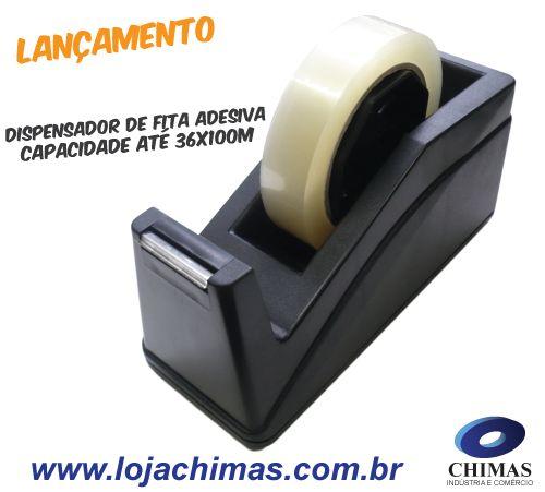 Lançamento dispensador de Fita Adesiva Chimas capacidade até 36x100m