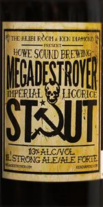 Megadestroyer Imperial Licorice Stout is a American Double / Imperial Stout style beer brewed by Howe Sound Inn & Brewing Company in Squamish, BC, Canada. 87 out of 100 with 106 ratings, reviews and opinions.