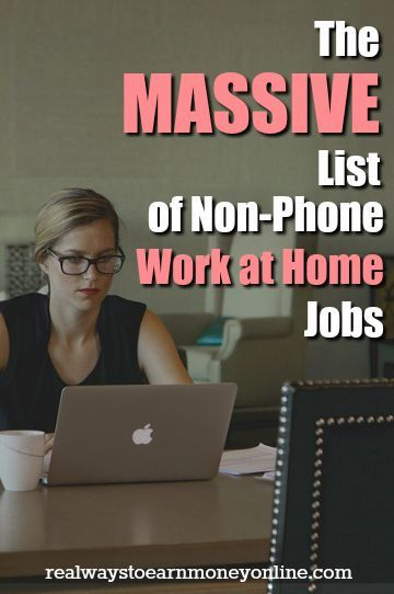 Do you want a work at home job that does NOT require you to be on the phone? If so, this list will give you a ton of companies to pursue -- over 100 completely legitimate. via @RealWaystoEarn