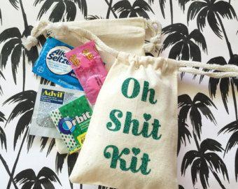 Oh Shit Kit- Hangover Kit- Hangover Bag- Bachelorette favor- bachelor party Favor- wedding favor- bachelorette weekend favor- survival kit