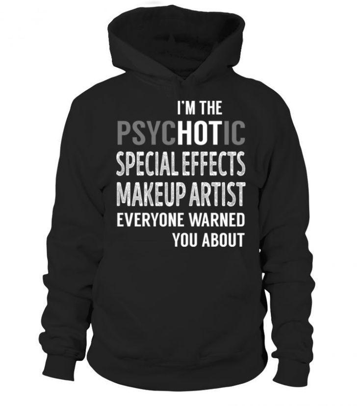 Job Title T Shirts Psychotic Special Effects Makeup Artist T Shirt Designer Job Philippines Artist Designer Effects Job Make Shirts T Shirt Cool T Shirts