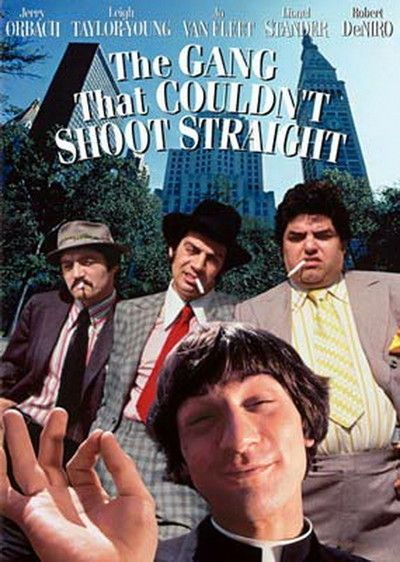The Gang That Couldn't Shoot Straight Movie Poster