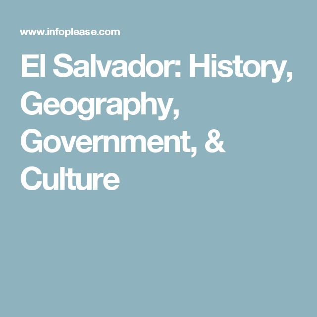 the climate government and geography of el salvador El salvador is mainly a tropical climate it has tropical coasts and temperate uplands from may to october is the rainy season and november to april is the dry season, but the temperature remains the same throughout most of the year.