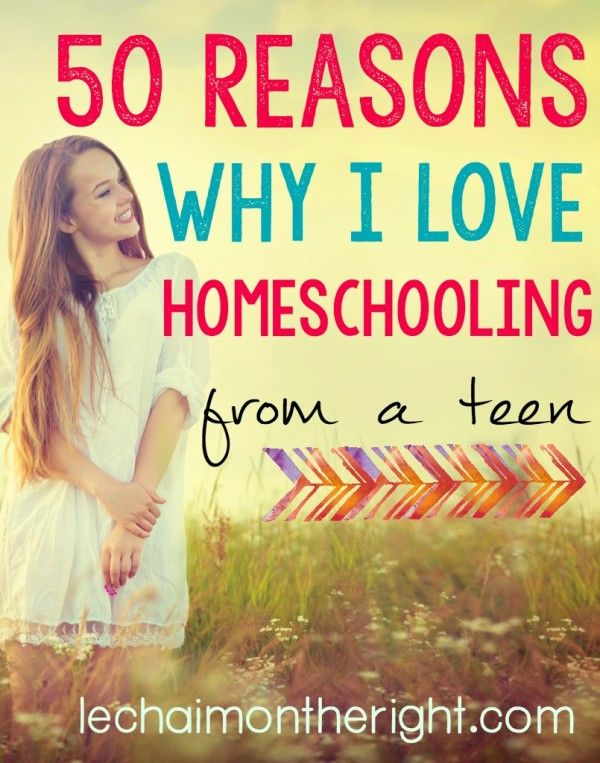 50 Reasons Why I Love Homeschooling {From A 15 Year Old