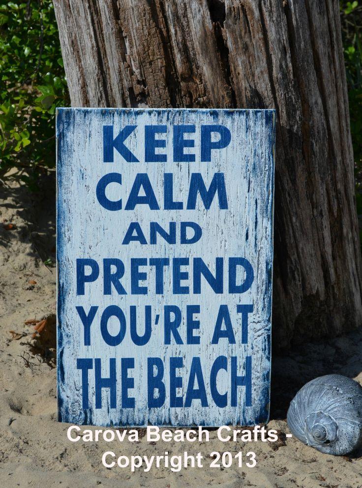 Beach Sign   Beach Decor   Keep Calm Pretend Youu0027re At The Beach