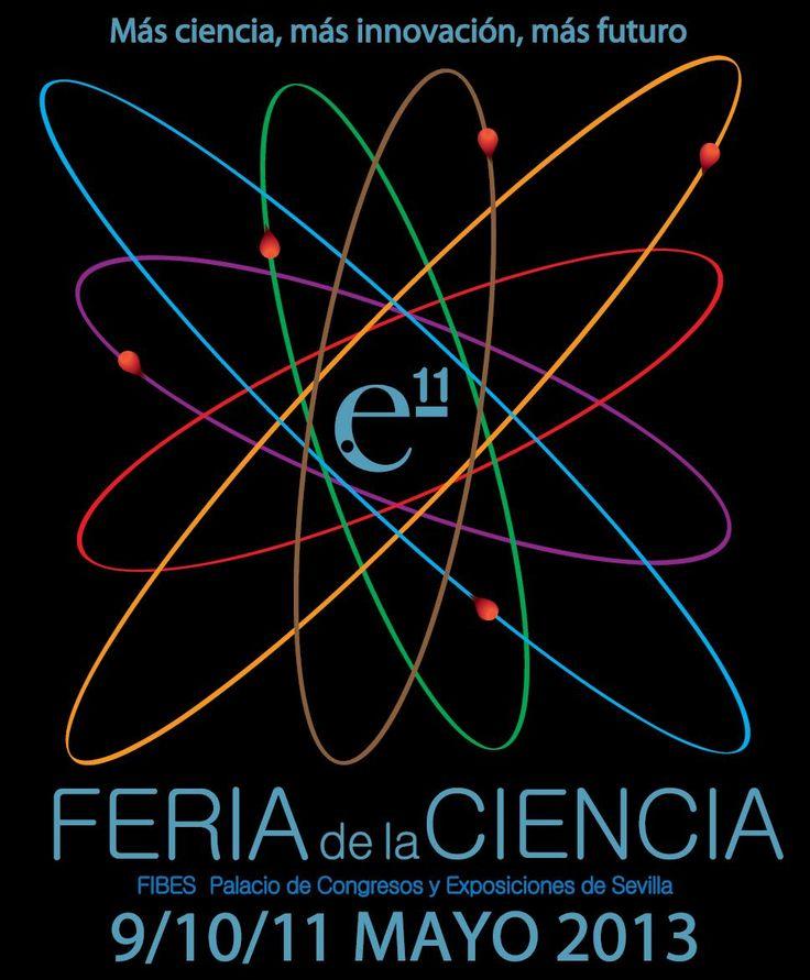Feria de la Ciencia en Sevilla. 9 a 11 mayo 2013