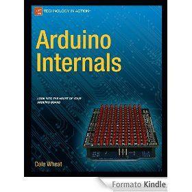 Arduino Internals di Dale Wheat
