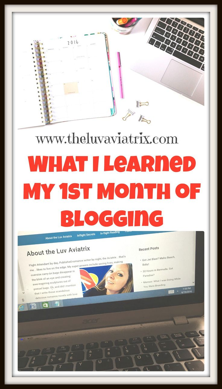 The Luv Aviatrix, What I learned my first month of blogging. Helpful tips.