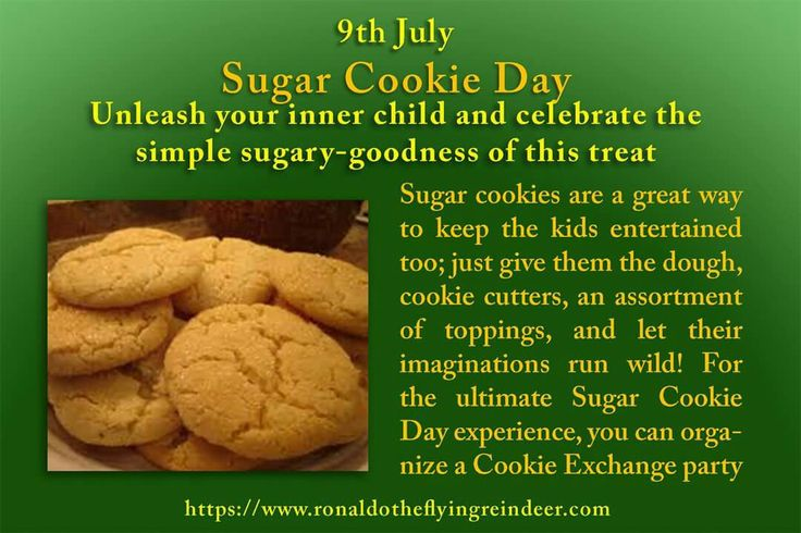 #today 9th July is #NationalSugarCookieDay  A favourite and very easy to make, sugar cookies are sure to disappear quickly once they come out of the oven.  Made with sugar, flour, butter, eggs, vanilla and either baking powder or baking soda, most people have the ingredients on hand at all times and can have the kids help make a batch on any day.  The fun just begins with cutting the dough with fun shaped cookie cutters and then getting creative by decorating with icing and sprinkles.  The…