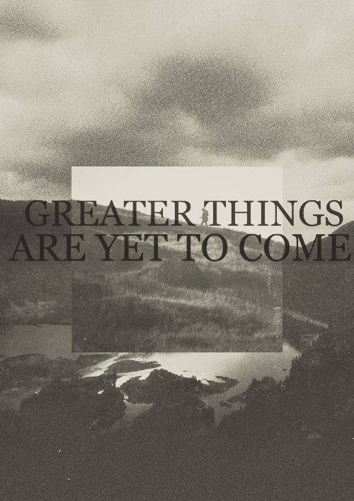 Believe this with everything I have.