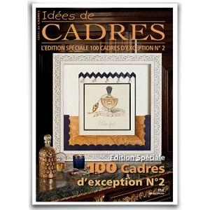 Edition Spéciale 100 Cadres d'Exception n°2