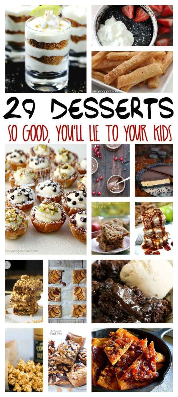 29 Desserts That Will Make You Straight Up Lie To Your Kids