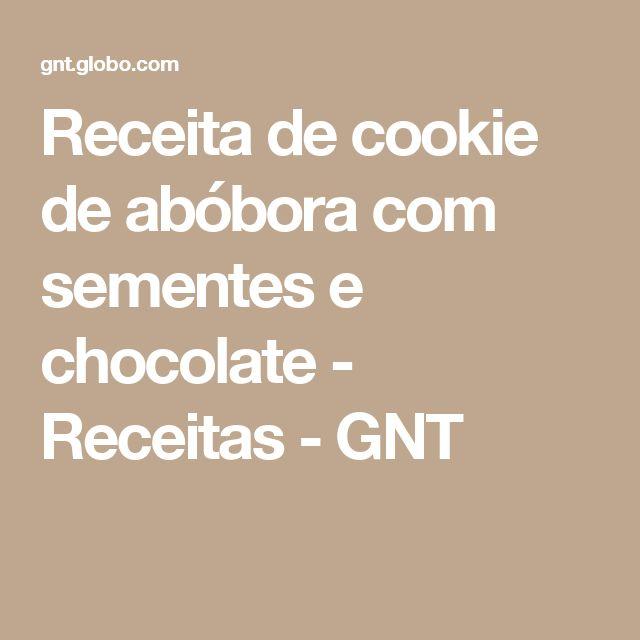 Receita de cookie de abóbora com sementes e chocolate - Receitas - GNT