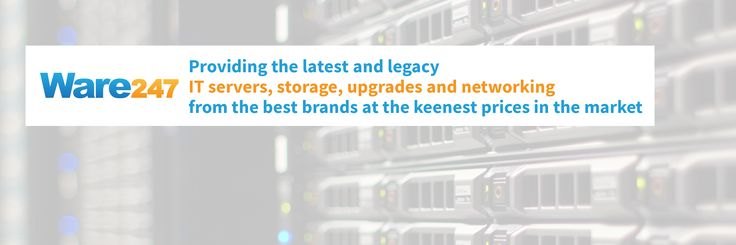 At Ware247 Ltd we provide the latest and legacy IT servers, storage, upgrades and networking from the best brands at the keenest prices in the market. You can find us on www.ware247.co.uk