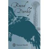 Bound Darkly (Paperback)By Tarrant Smith