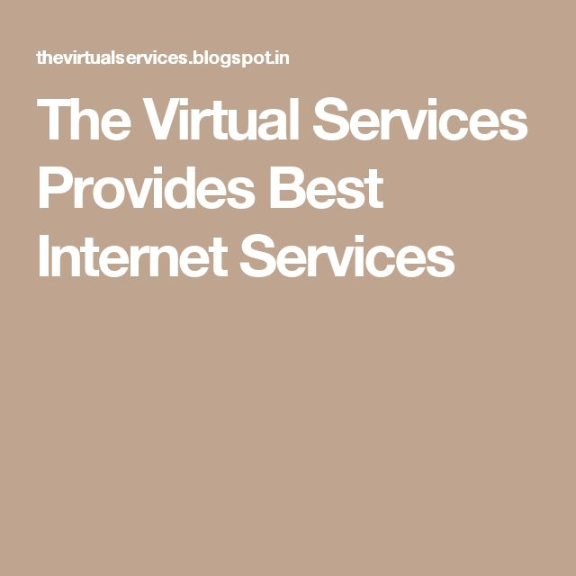 The Virtual Services Provides Best Internet Services