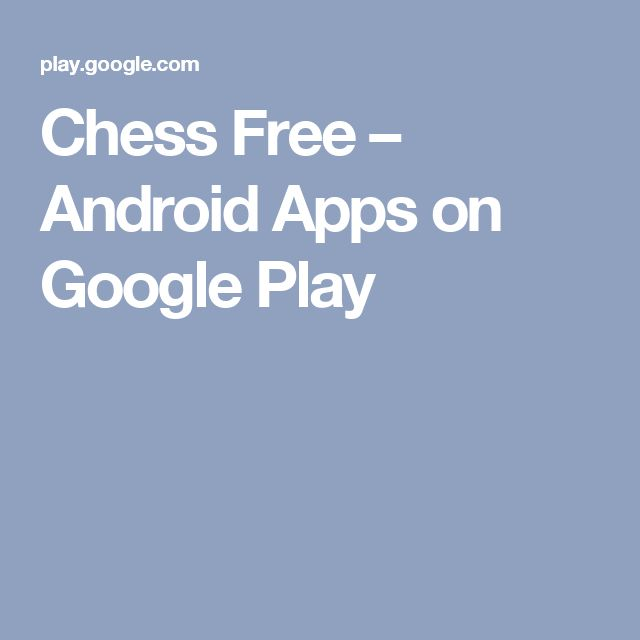 Chess Free – Android Apps on Google Play