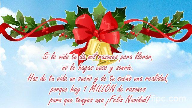 Si la vida te da mil razones para llorar, no le hagas caso y sonríe. Haz de tu vida un sueño y de tu sueño una realidad, porque hay 1 MILLÓN de razones para que tengas una ¡Feliz Navidad!