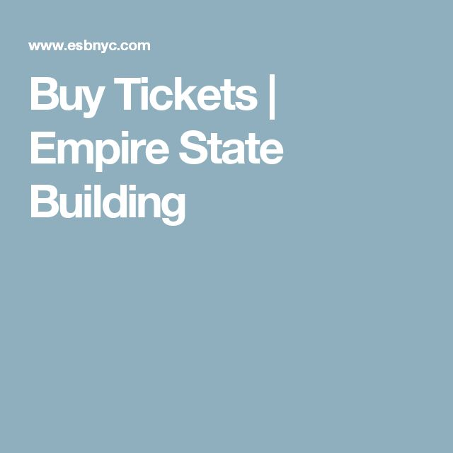 Buy Tickets | Empire State Building