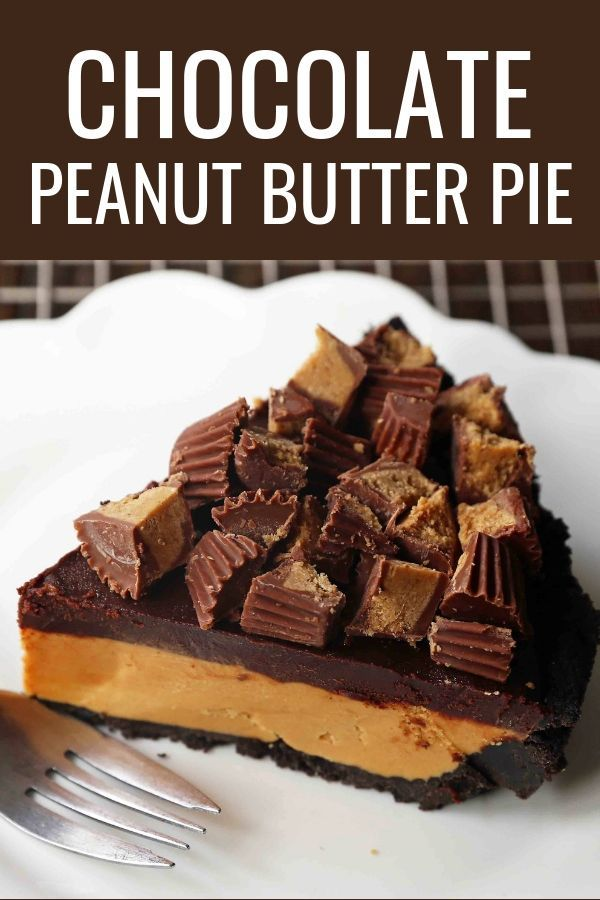 Chocolate Peanut Butter Cup Pie. Homemade chocolat…