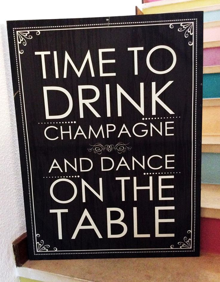 HIRE Time to Drink Champagne Canvas ~ €25
