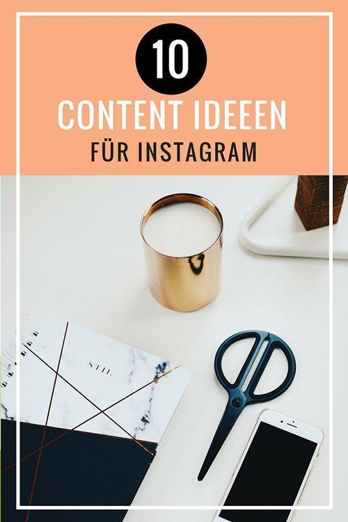 CONTENT IS KING! – 10 Originelle Content-Ideen für dein Instagram Profil