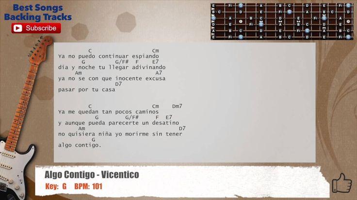 Algo Contigo - Vicentico LOW GUITAR Backing Track with chords and lyrics