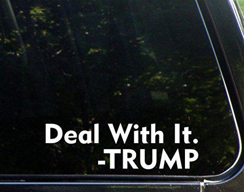 Deal+With+It!+Trump+–+8+3/4″x+2+3/4″+–+Vinyl+Die+Cut+Decal+/+Bumper+Sticker+For+Windows,+Trucks,+Cars,+Laptops,+Macbooks,+Etc.