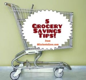 5 Grocery Savings Tips - Mission: to Save