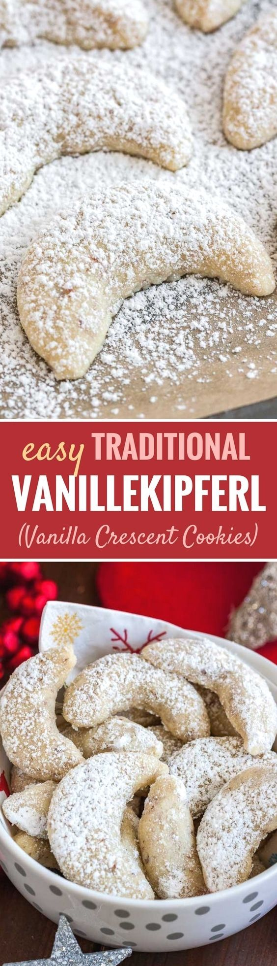 Vanillekipferl (German Vanilla Crescent Cookies) are traditional German Christmas Cookies made with ground nuts and dusted with vanilla sugar! They are tender, nutty and melt in your mouth. A perfect cookie to make ahead that's always a hit. #christmascookies #crescentcookies #vanillacookies #germanrecipes #cookies