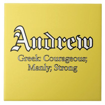 #name - #Andrew Meaning Ceramic Tile