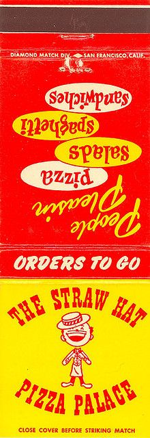 The Straw Hat Pizza Palace Matchbook Cover   Flickr - Photo Sharing!