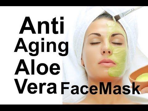 Anti Aging Secrets - Home Remedy Aloe Vera Face Mask - Anti Aging Tips - YouTube
