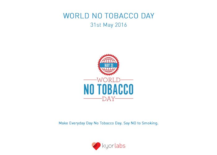 World No Tobacco Day: Everything You Need to Know!   Kyor Blog