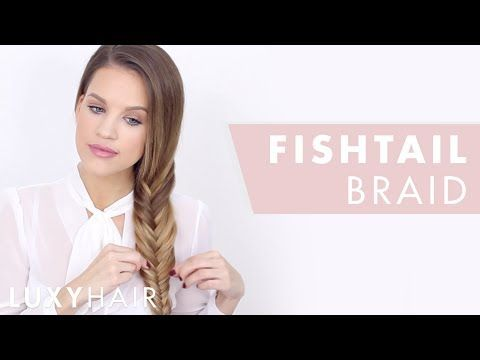 (56) How To Fishtail Braid: Hair Tutorial For Beginners | Luxy Hair – YouTube