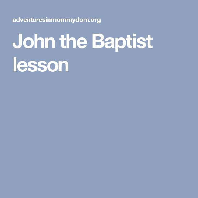 John the Baptist lesson
