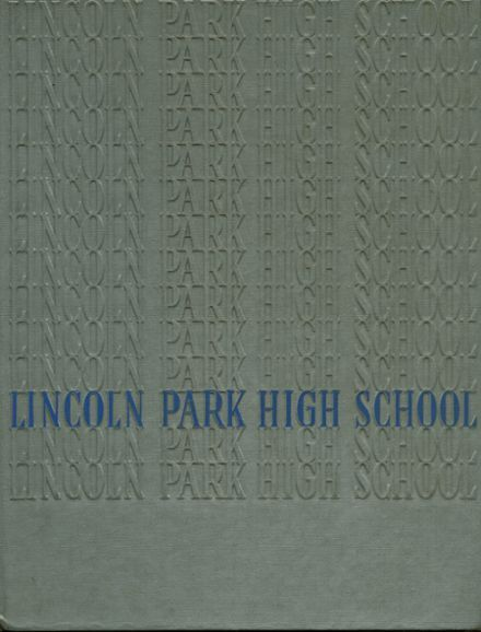 1962 Lincoln Park High School Yearbook via Classmates.com