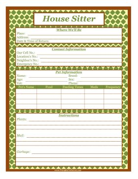 All house sitters should get a written list of contact information, rules and instructions before caring for a property. Free to download and print