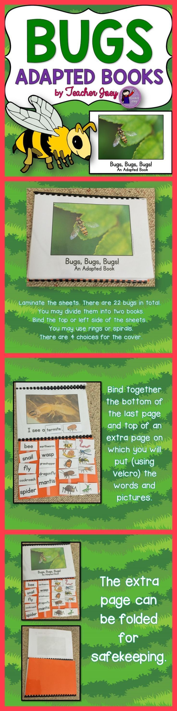 This bugs adapted book unit includes 2 versions of adapted books with 22 pages each with images of bugs or insects. This will help your students to develop their bugs vocabulary and basic reading skills. This is made for a special education classroom and for children in the autism spectrum.  You may make two books from this set. There are 4 choices for the title of your covers.