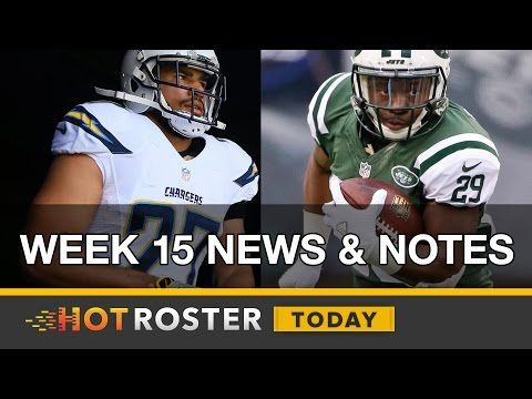 2016 Fantasy Football: Week 15 News, Injuries and Player Updates | HotRoster Today