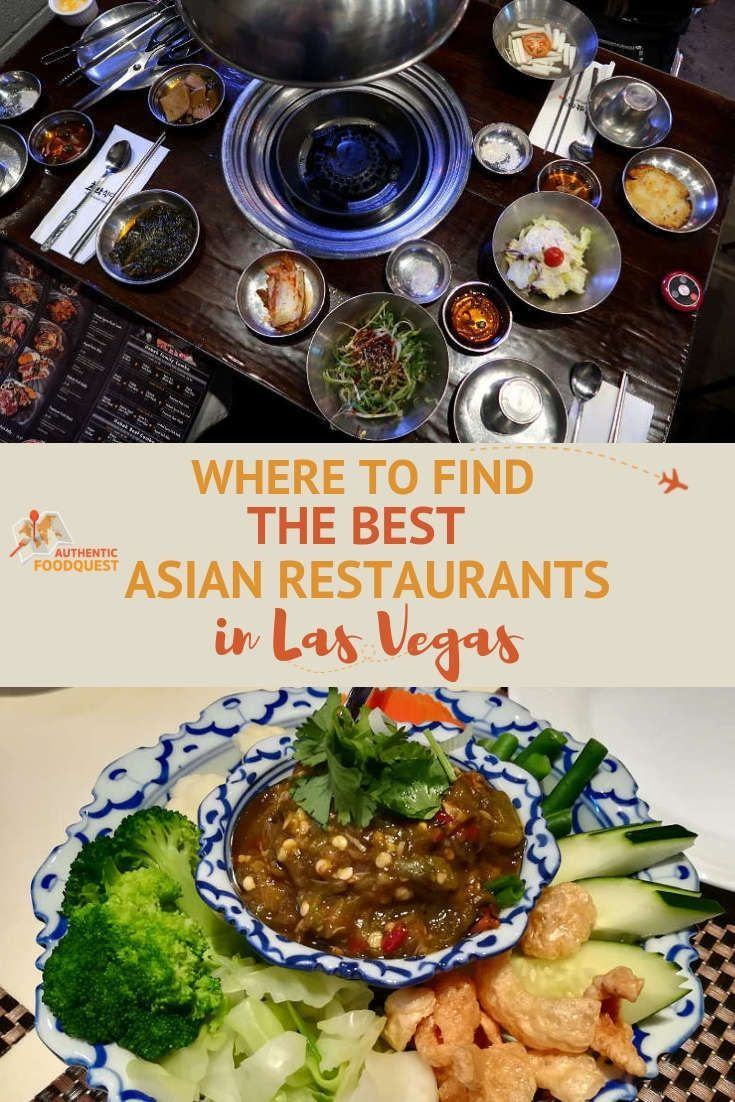 Where To Find The Best Asian Restaurants In Las Vegas Us Travel Pinterest Restaurant And