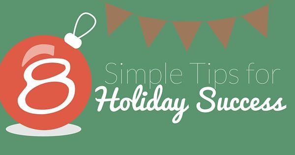 Register for our webinar today! We will share 8 Simple Tips for Holiday success & answer any questions that you have. What are you waiting for? Sign up now!