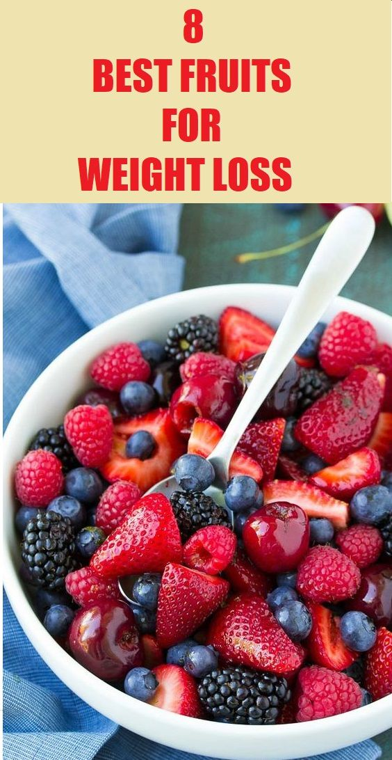 8 Best Fruits for Weight Loss – Juicy fruits