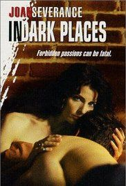 In Dark Places 1997 Watch Online. Chapelle, a sexy and mysterious painter, uses the art of seduction to pit her half-brother and his best friend against each other in an act of revenge against her abusive father. A dangerous love triangle ensues.