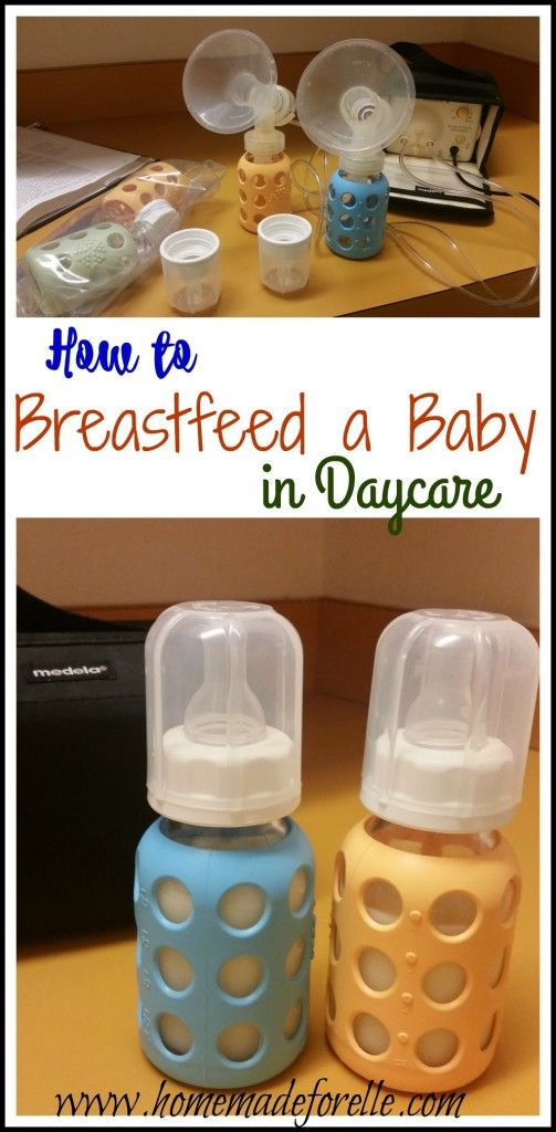 Breastfeeding and Pumping for Babies in Daycare | homemadeforelle.com