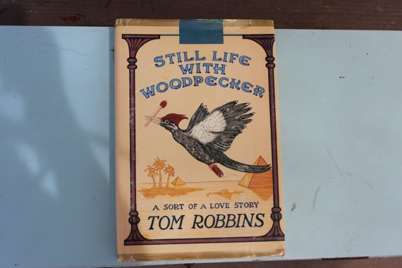 Tom Robbins Signed  Still Life With Woodpecker  by SubtleFunk, $285.00
