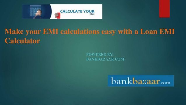 Emi Calculator Calculate Equated Monthly Installment Emi For Home Loan Hou House Loan Calculator Ideas Of First Home B Loan Calculator Home Loans Loan