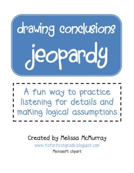 Activity: Drawing Conclusions  Use to explore ability to synthesize, especially w/hypos