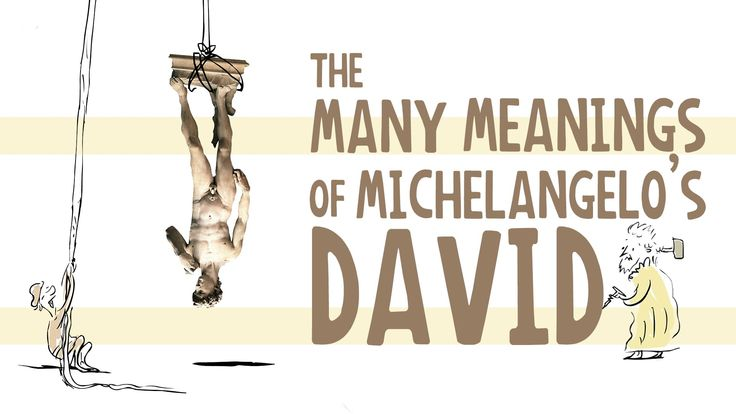 A TED-Ed Animation Exploring How Cultural Context Has Affected Our Understanding of Michelangelo's Statue of David